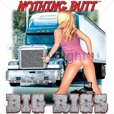 Nothing Butt Big Rigs