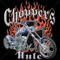 Choppers Rule