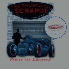 Church Of Scrapin' Rat Rod