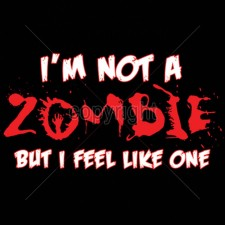 I'm Not A Zombie
