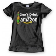 Dont Drink and Amazon